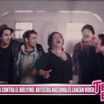 Campaña contra el bullying: Artistas nacionales lanzan vídeo