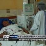 100 personas esperan por trasplante