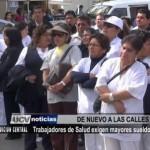 Trabajadores de Salud exigen mayores sueldos