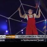 La Tarumba llega a Trujillo