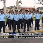 Tres mil policías resguardarán el corso de Primavera