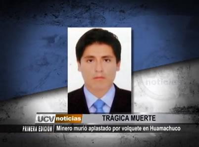 Minero Muri Aplastado Por Volquete En Huamachuco