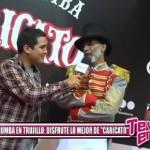 """La Tarumba en Trujillo: Disfrute lo mejor de """"Caricato"""""""