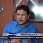Elías Rodríguez informa sobre el presupuesto para el dragado del puerto Salaverry