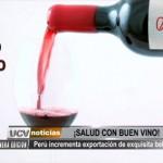 Perú incrementa exportación de vino