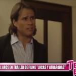 """Miguel Arce en tráiler de filme """"Locas y atrapadas"""""""