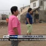 Autoridades buscan reubicar a 60 familias de Buenos Aires