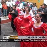 Lo mejor de Chepén en la II Expo Feria «Descubriendo La Libertad»