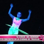 """""""El Circo del Horror"""" debutó con éxito en Trujillo"""
