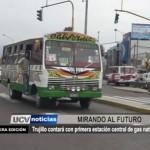 Trujillo contará con primera estación de gas natural