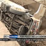 Cisterna cargada con gas licuado se volcó y cayó sobre vivienda