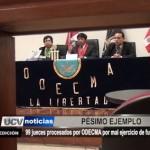 90 jueces procesados por ODECMA debido a mal ejercicio de funciones