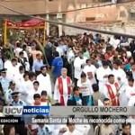 Semana Santa de Moche es reconocida como patrimonio