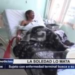 Sujeto con enfermedad terminal busca a su familia