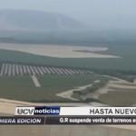 GR suspende venta de terrenos en proyecto Chavimochic