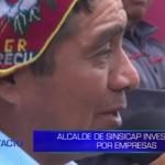 Informe de Contacto: Alcalde de Sinsicap investigado por empresas