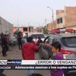 Adolescentes asesinan a tres sujetos en Florencia de Mora