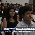UCV realizó jornada de experiencias emprendedoras