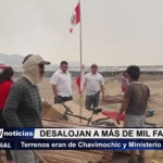 Desalojan a más de mil familias de terrenos de Chavimochic