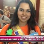 UCV Satelital brindó agasajo a reinas y bastoneras del 65° Festival de la Primavera