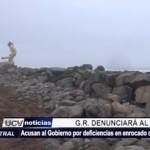 La Libertad: Gobierno Regional acusará al Estado por deficiencias en enrocado