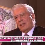 Nueva novela de Mario Vargas Llosa se publicará en marzo