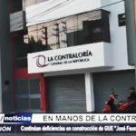 Trujillo: Colegio Gran Unidad Escolar en manos de la Contraloría General