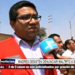 Chepén: Madres desisten denunciar maltrato a sus hijos