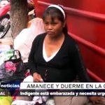 Ayuda social: Mujer indigente con 8 meses de gestación necesita ayuda urgente