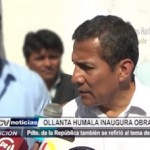 Ollanta Humala inaugura obras en Virú y se pronuncia sobre Chavimochic