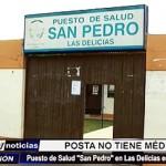 Moche: Puesto de salud en Las Delicias no tiene médicos