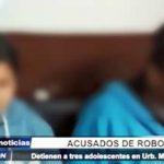 Trujillo: Detienen a 3 adolescentes acusados de robo en urbanización Monserrate