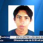 """Chiclayo: Entre los más buscados ofrecen hasta 50 mil soles por """"Coyote"""""""