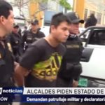 Trujillo: Alcaldes distritales piden patrullaje militar y declaratoria de emergencia