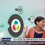 Trujillo: UCV será sede de importante VII Evento Científico Internacional