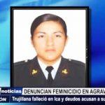 Policía trujillana falleció en Ica y familiares acusan a suboficial de PNP