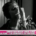 """Christian Meier lanzó tema """"La Pena"""" y lo comparte en Youtube"""