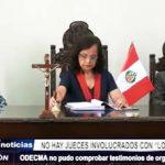 Trujillo: Jefe de ODECMA informó que no se pudo comprobar a jueces corruptos