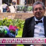 """Ricky Tosso no continuará en """"Mis tres Marías"""" y  actor Óscar Carrillo  tomará su papel"""