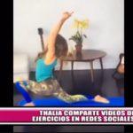 Thalía comparte videos de ejercicios en redes sociales