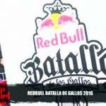 Red Bull Batalla de los Gallos 2016 en Trujillo
