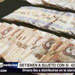 Florencia de Mora: PNP detiene a sujeto con 42 mil soles falsos listos para su distribución