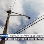Florencia de Mora: 10 cámaras de videovigilancia serán monitoreadas por la Policía
