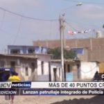 Chiclayo: Lanzan patrullaje integrado de policía y serenazgo en más de 40 puntos críticos