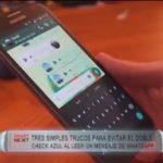 Evitar el doble check azul al leer un mensaje de WhatsApp en 3 simples trucos