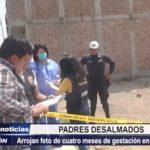 Trujillo: Arrojan feto de 4 meses de gestación en urbanización San Isidro