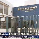 Trujillo: Cuerpo de joven asesinada en La Esperanza sería entregado a fin de año