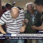 Chimbote: Sentencian a ex alcalde del Santa y funcionarios por actos de corrupción