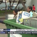 Trujillo: Acopian 20 toneladas de aparatos electrónicos en campaña de reciclaje