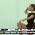 Trujillo: Realizan I Festival Internacional de Ballet donde participaron 50 bailarines
